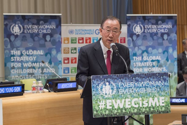Secretary-General Ban Ki-moon attends Every Woman Every Child High-level Event co-organized with UN Women: The Roadmap to Realizing Rights: Every Woman Every Child's Global Strategy for Women's, Children's and Adolescents' Health.